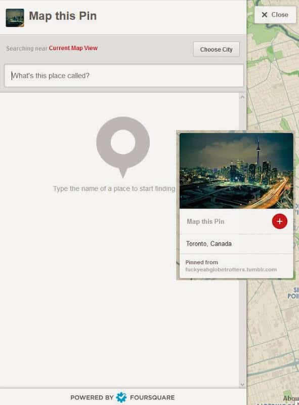 To get started, click on the plus button (once the map toggle is on for that board), and then use the search map section to find the right location to choose from based on FourSquare results.