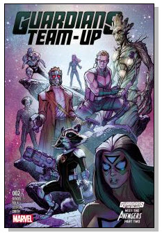Guardians Team-Up #2 Cover #NewComicBookDay