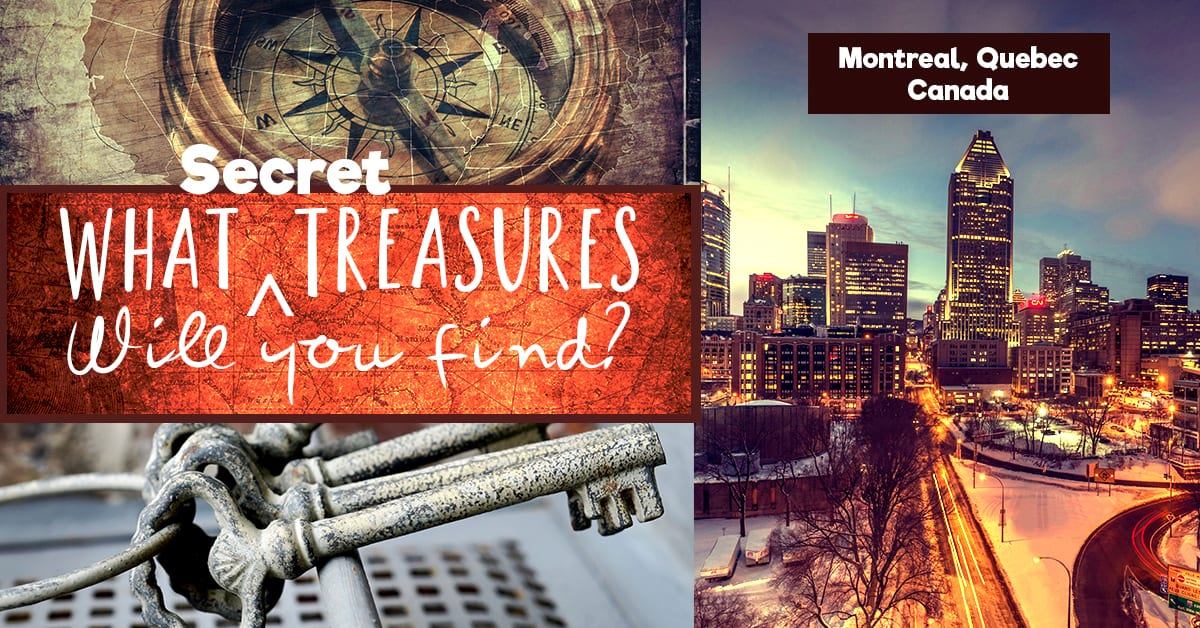 North America Treasure Hunts: Montreal, Quebec Edition